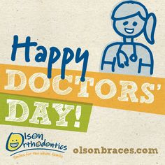 Today we celebrate all of the doctors around us! So glad we can come together and keep people healthy! #OlsonBraces #DoctorsDay