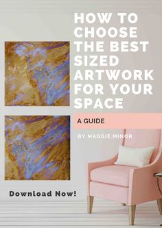 How to Choose the Best Sized Art for your Space — Maggie Minor Designs   modern canvas prints   contemporary wall art   wall decor   modern wall art   abstract canvas artwork   square prints   giclees   interior design   residential interiors   artwork size   measuring walls for artwork   original paintings   home decor ideas   hanging artwork   pink chair   brown and beige artwork