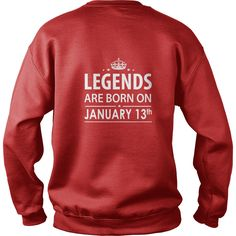 legends are born in TShirt Hoodie Shirt VNeck Shirt Sweat Shirt for womens and Men ,birthday, queens Birthday January 13 copy I LOVE MY HUSBAND ,WIFE | Best T-Shirts USA are very happy to make you beutiful - Shirts as unique as you are.
