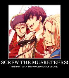 Heck yes bad touch trio France Spain Prussia