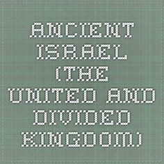 Ancient Israel (the United and Divided Kingdom)