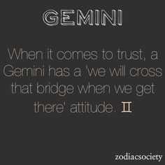 Gemini and Trust ~ and when it's lost it is lost forever :(