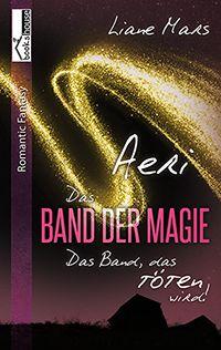 """4 Sterne für """"Aeri - Das Band der Magie 1"""" von Rena S. Autoren-Fanpage Buchtipps"""