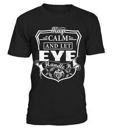 Keep Calm EYE - Name Shirts