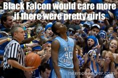 black falcon would care more if there were pretty girls