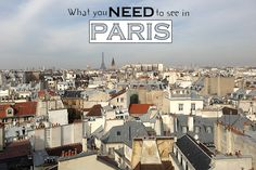 What You NEED to See in Paris