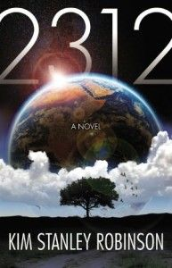 Top 10 Science Fiction Books 2012: 2312 by Kim Stanley Robinson