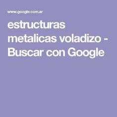 estructuras metalicas voladizo - Buscar con Google