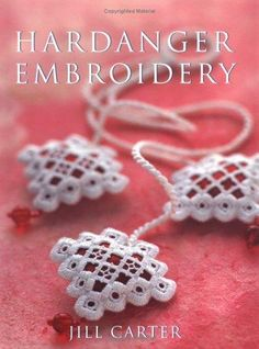 Hardanger Embroidery « Save the Stitches!