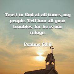 Psalms Trust in God at all times, my people. Biblical Quotes, Religious Quotes, Bible Verses Quotes, Bible Scriptures, Faith Quotes, David Bible, Good News Bible, Worship Quotes, Christian Quotes