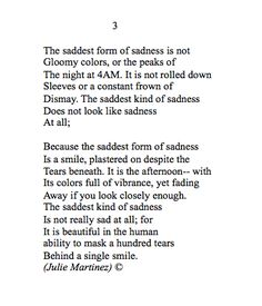 Julie Martinez-  The saddest form of sadness is plastered on with a smile