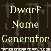 The Dwarf Name Generator: Your Dwarf Name