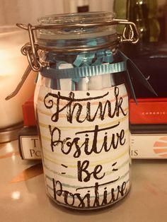 8 Best Positive Quotes Jar Images Optimism Positivity Positive