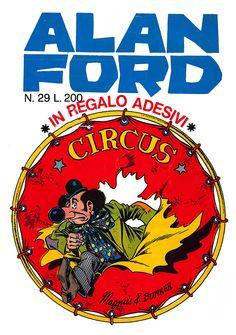 Alan Ford29 - novembre 1971 - Circus  - Soggetto e SceneggiaturaMax Bunker - matiteMagnus - chinePaolo Chiarini - Copertina Magnus