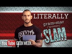 """▶ CM Punk's Grammar Slam - Literally vs. Figuratively - YouTube LMFAO OMG That was AWESOME!!!! Such Classic CM Punk, I Love It!!!!! ROFL.....but only a true WWE Fan is """"Literally"""" LOL going to get why this is sooooo funny!"""