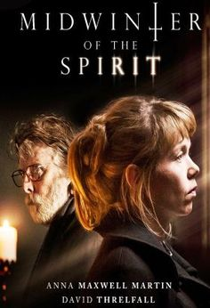 Midwinter of the Spirit (2015) / S: 1 / Ep. 3 / Drama / Thriller /Based on the book by Phil Rickman / This series follows country vicar Merrily Watkins, who is one of the few women priests working as an exorcist in the UK. When a grisly murder takes place in her local area, the police come calling for her assistance.