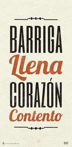 """changarrodechunches: Kitchen poster for a friend* """"Barriga Llena Corazon Contento"""" Food Quotes, Funny Quotes, Funny Pics, Cuban Humor, Mexican Quotes, Kitchen Posters, Expressions, Happy Heart, Idioms"""
