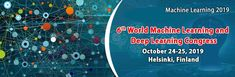 """6th World Machine Learning and Deep Learning Congress (Machine Learning 2019) is scheduled to be held in Helsinki, Finland during October 24-25, 2019 with the theme """"Making the world a new place with technology"""". Machine Learning Conference will set a platform for most innovative minds, practitioners, experts, thinkers, eminent Researchers, Scientists, Professors, Developers, Analysts, and Newbies globally to discuss an approach to Machine Learning & Deep Learning researchers. Machine Learning Deep Learning, Artificial Intelligence, Helsinki, Scientists, Finland, Professor, Conference, Dubai, Innovation"""