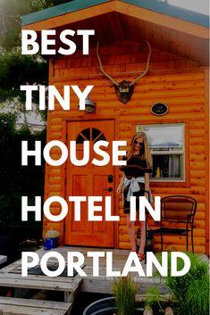 best tiny house hotel in Portland. Tiny home hotel in Portland, Oregon. #bucketlist #travel Budget Travel Love www.budgettravellove.com
