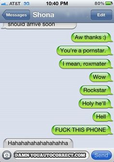 Auto Correct Nightmare...can't stop laughing!  hahahaha