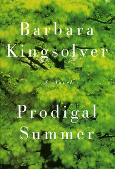 Barbara Kingsolver is awesome; I loved this story.
