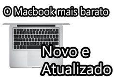 qual macbook mais barato do mercado, mais em conta, acessivel, baixo custo, macbook preço baixo, barato