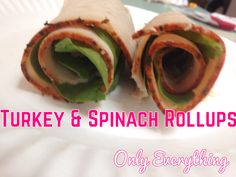 Turkey and spinach Rollups healthy quick east low carb lunch