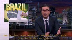 John Oliver e as Eleições 2014 no Brasil! Vídeo Legendado
