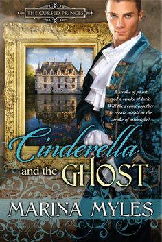 Rookie Romance: Review: Cinderella and the Ghost by Marina Myles