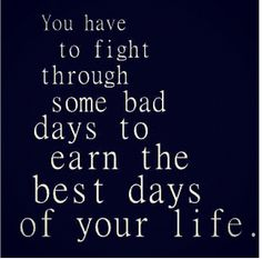 Earn The Best Days