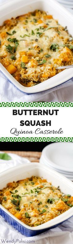 This Butternut Squash Casserole with Quinoa is an easy and healthy vegetarian casserole that is perfect for your Thanksgiving Table. This cheesy baked casserole is comfort food the whole family will love. #wendypolisi #butternutsquashcasserole #vegetarian #glutenfree #thanksgivingrecipes
