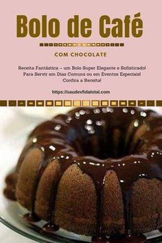 Gf Recipes, Sweet Recipes, Cake Recipes, Café Chocolate, Chocolate Desserts, Homemade Cheesecake, Portuguese Recipes, Love Cake, Coffee Recipes