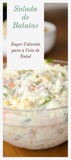 Salada de Batatas colorida! Parte da maionese foi substituida por creme de leite para dar mais suavidade sem perder a cremosidade! #receitadenatal