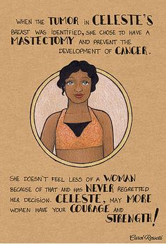 Celeste chose to have a mastectomy and she's beautiful and brave for it