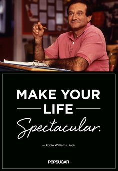 Make your life spectacular <3