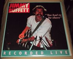 JIMMY BUFFET- YOU HAD TO BE THERE- Double Vinyl Record LP- W/ Poster  VG++ to NM
