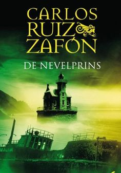 Carlos Ruiz Zafon - The Prince of Mist. I read this in Spanish: El principe de la niebla I Love Books, Good Books, Books To Read, My Books, Figueras, Max Carver, Young Adult Fiction, Green Books, Lectures