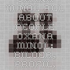 Oxana Minol - All About People - Oxana Minol: Bilder, Profil, Dokumente auf AllAboutPeople.at