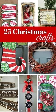 25 DIY Christmas Crafts for ornaments, gifts, decor, wreaths and last minute ideas for the holidays