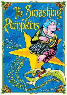 SMASHING PUMPKINS 5 January 1996 Washington Dc by tarlotoys Rock Posters, Band Posters, Concert Posters, Music Posters, The Smashing Pumpkins, Sound Of Music, Kinds Of Music, Groups Poster, Rage Against The Machine
