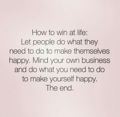How to win at life.