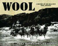Wool - a history of New Zealand's wool industry #NZWool