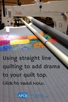 Our machines move so freely that it is easy to forget how to effectively use straight line quilting to add drama and emphasis to a quilt top.