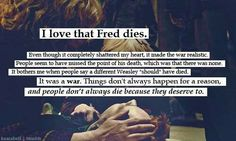 I love that Fred dies...