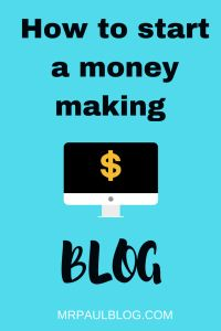 How to Start a Money Making Blog. - Mr Paul How to Start a Money Making Blog. How to start writing a blog that generates income. Work from home with affiliate links, sponsored posts and adsense. Lots of advice to apply to your own blog if you are just beginning. http://mrpaulblog.com/2018/02/19/start-money-making-blog/