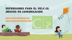 Expresiones para el DELE C2. Medios de comunicación Spanish Idioms, Foreign Language, Family Guy, Spanish, Means Of Communication, Idioms, Take Action, Learning Spanish, Spanish Classroom