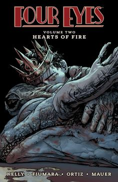 Four Eyes: Hearts of Fire Vol. 2 #TPB #Image @ImageComics #FourEyes Release Date: 7/20/2016