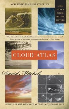 """Guest Post - Kelly reads : Cloud Atlas by David Mitchell. Finally got around to reading """"Cloud Atlas"""" (and NOT just because they made a movie of it! David Mitchell, Cloud Atlas, Random House, This Is A Book, The Book, Atlas Book, Books To Read, My Books, Library Books"""