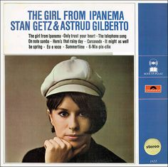 Stan Getz & Astrud Gilberto - The Girl From Ipanema (Vinyl, LP) at Discogs