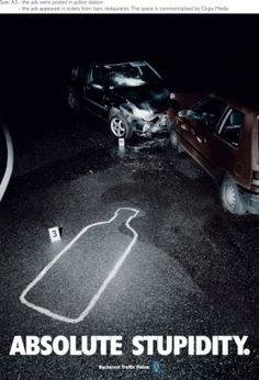 http://files.coloribus.com/files/adsarchive/part_637/6372005/file/anti-drink-driving-message-absolute-stupidity-small-85113.jpg